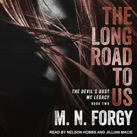 The Long Road to Us - M.N. Forgy