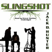 Slingshot - Jack D. Hunter