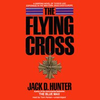 The Flying Cross - Jack D. Hunter