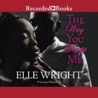 The Way You Tempt Me - Elle Wright