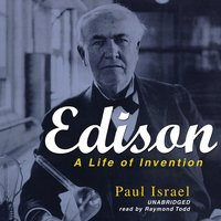 Edison: A Life of Invention - Paul Israel