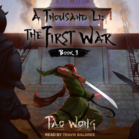 A Thousand Li: The First War - Tao Wong