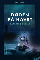 Døden på havet - David Garmark, Morten Remar, Stephan Garmark