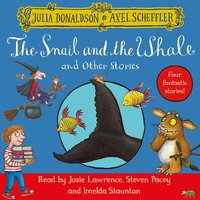 The Snail and the Whale and Other Stories - Julia Donaldson