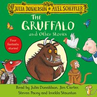 The Gruffalo and Other Stories - Julia Donaldson