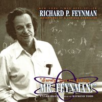 """Surely You're Joking, Mr. Feynman!"": Adventures of a Curious Character - Richard P. Feynman"