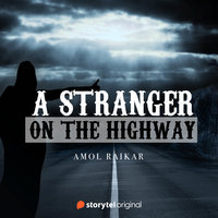 A Stranger on the Highway - Amol Raikar