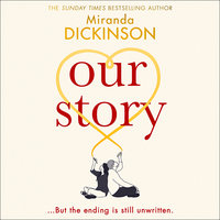 Our Story - Miranda Dickinson