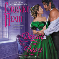 Beauty Tempts the Beast - Lorraine Heath