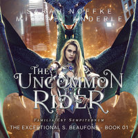 The Uncommon Rider - Michael Anderle, Sarah Noffke