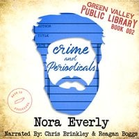 Crime and Periodicals - Nora Everly