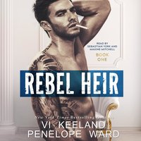 Rebel Heir - Penelope Ward, Vi Keeland