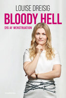 Bloody Hell - Louise Dreisig