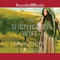 The Shepherd's Wife - Angela Hunt