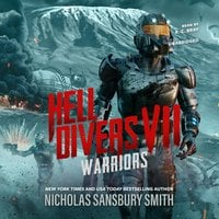 Hell Divers VII: Warriors - Nicholas Sansbury Smith