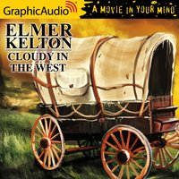 Cloudy in the West [Dramatized Adaptation] - Elmer Kelton
