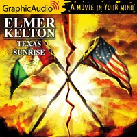 Texas Sunrise [Dramatized Adaptation] - Elmer Kelton