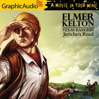 Jericho's Road [Dramatized Adaptation] - Elmer Kelton