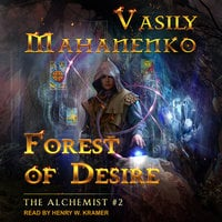 Forest of Desire - Vasily Mahanenko