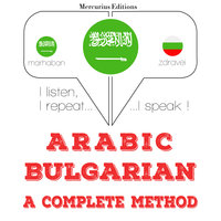 Arabic – Bulgarian : a complete method - JM Gardner