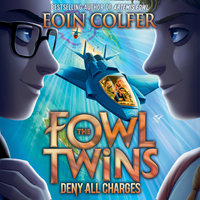 Deny All Charges - Eoin Colfer