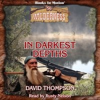 In Darkest Depths - David Thompson