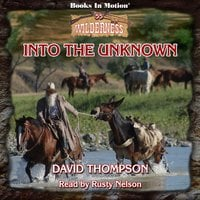 Into The Unknown - David Thompson