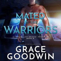 Mated To The Warriors - Grace Goodwin