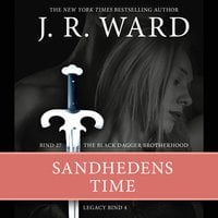 The Black Dagger Brotherhood #27: Sandhedens time: Legacy #4 - J.R. Ward