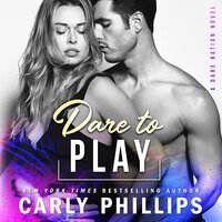 Dare to Play - Carly Phillips