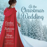 At the Christmas Wedding - Maya Rodale, Caroline Linden, Katharine Ashe