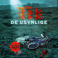 De usynlige - Lone Theils