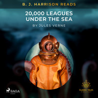 B. J. Harrison Reads 20,000 Leagues Under the Sea - Jules Verne