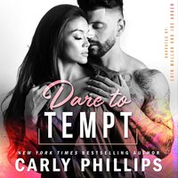Dare to Tempt - Carly Phillips