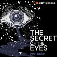 The Secret of the Eyes - Amol Raikar