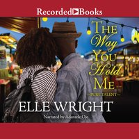 The Way You Hold Me - Elle Wright