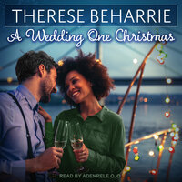 A Wedding One Christmas - Therese Beharrie