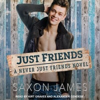 Just Friends - Saxon James