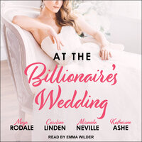 At the Billionaire's Wedding - Maya Rodale, Caroline Linden, Katharine Ashe, Miranda Neville