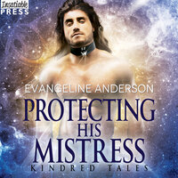 Protecting His Mistress - Evangeline Anderson