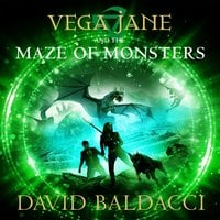 Vega Jane and the Maze of Monsters - David Baldacci