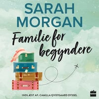 Familie for begyndere - Sarah Morgan