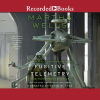 Fugitive Telemetry - Martha Wells