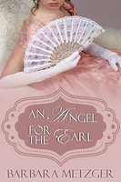 An Angel for the Earl - Barbara Metzger