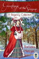 Greetings of the Season and Other Stories - Barbara Metzger
