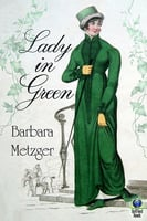 Lady in Green - Barbara Metzger
