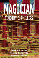 Magician - Timothy C. Phillips