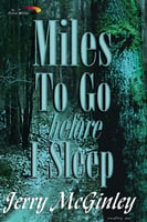 Miles to Go Before I Sleep - Jerry McGinley