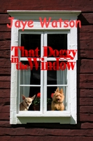 That Doggy in the Window - Jaye Watson