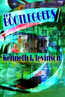The Bootleggers - Kenneth L. Levinson